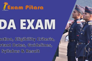 NDA Exam- Last Date Answer Key Info for Eligibility, Syllabus, Pattern