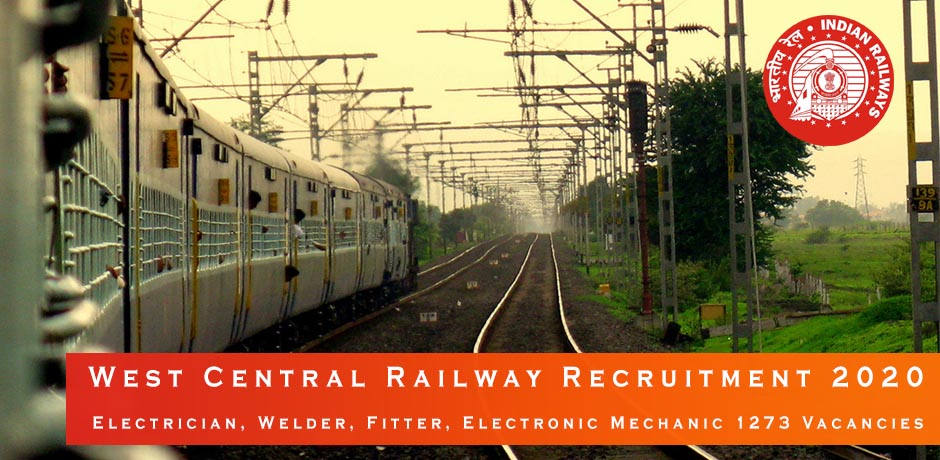 West Central Railway Recruitment 2020