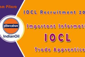 Important Information IOCL Trade Apprentice