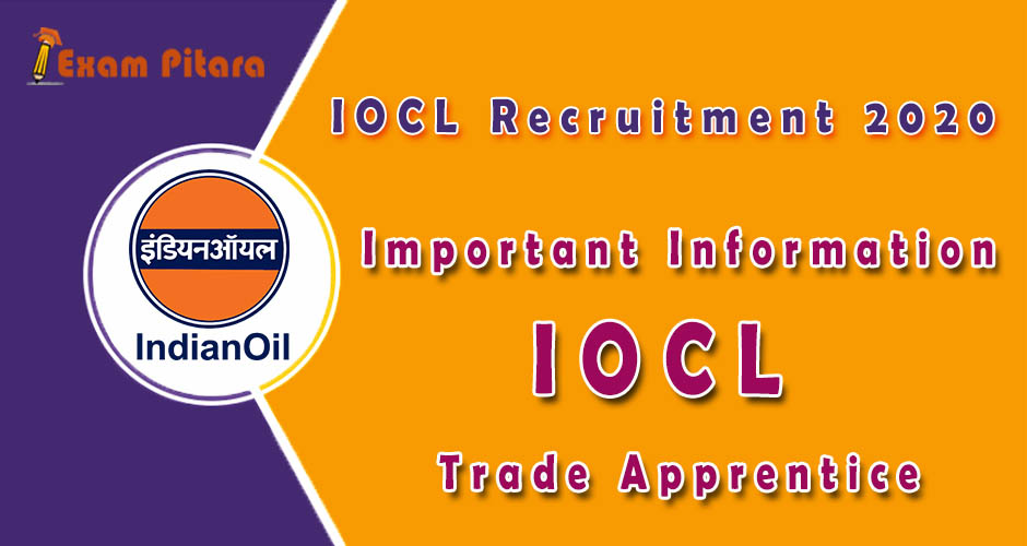Important Information IOCL Trade Apprentice