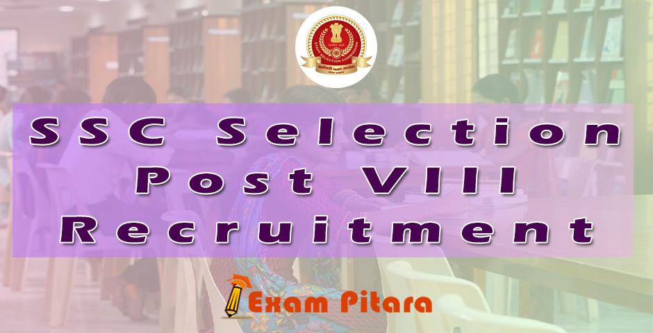 SSC Selection Post VIII Recruitment