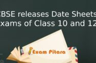 CBSE releases Date Sheets for Pending Board Exams of Class 10 and 12